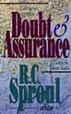 Doubt and Assurance by R. C. Sproul
