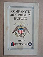 Company D, 342nd Machine Gun Battalion,…