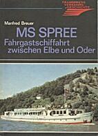 MS Spree. Fahrgastschiffahrt zwischen Elbe…