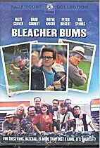 Bleacher Bums [2001 TV movie] by Saul…