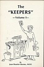 The Keepers - Volume 1 - by Joan Burney
