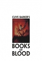 Books of Blood (1-6) by Clive Barker