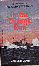 On the Triangle Run by James B. Lamb
