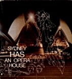 Sydney builds an opera house by Oswald L.…