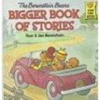 The Berenstain Bears Bigger Book of Stories…