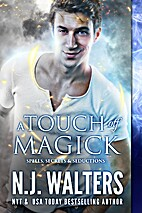 A Touch of Magick by N. J. Walters