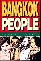 Bangkok people by James Eckardt
