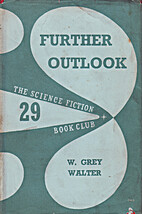 Further Outlook by W. Grey Walter