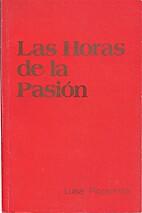 Las Horas de la Pasión by Luisa Piccarreta