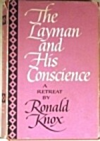 The layman and his conscience; a retreat by…