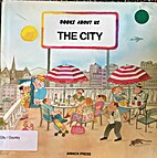 The City (Books about us) by Roser Capdevila