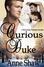 The Curious Duke by Anne Shaw