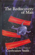 The Rediscovery of Man: The Complete Short…
