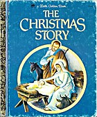 The Christmas Story by Jane Werner