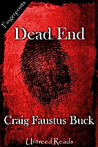 Dead End by Craig Faustus Buck