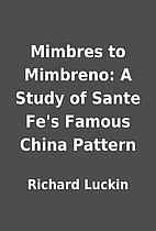Mimbres to Mimbreno: A Study of Sante Fe's…