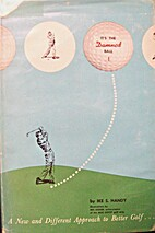 It's the Damned Ball by Ike S. Handy