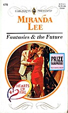 Fantasies & The Future (Hearts Of Fire) by…