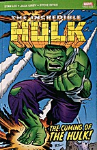 Incredible Hulk: The Coming of the Hulk!…