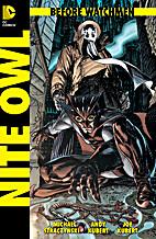 Before Watchmen Nite Owl #2 by J. Michael…