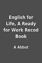 English for Life, A Ready for Work Recod…