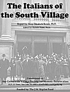 The Italians of the South Village by Mary…