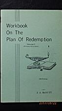 Workbook on the Plan of Redemption, Vol. 2…