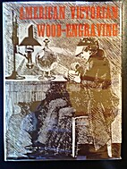American Wood Engraving: A Victorian History…