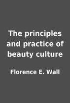 The principles and practice of beauty…