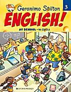 English! At School - Na Escola by Geronimo…