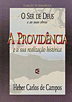 A Providência by Heber Carlos de Campos