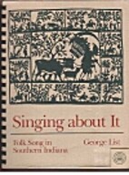 Singing about it : folk song in southern…