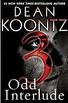 Odd Interlude: 3 by Dean Koontz