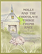 Molly and the Chocolate Cookie Crumb Race by…