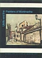 Utrillo and the Painters of Montmartre…