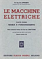 Le Macchine Elettriche. Parte Prima: Teoria…