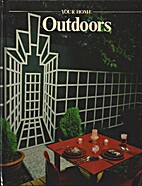 Outdoors (Your Home Series) by Time-Life…