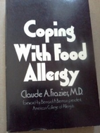 Coping with Food Allergy by Claude Albee…