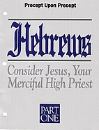 Precept Upon Precept: Hebrews Part 1 (DVD…