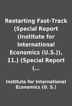 Restarting Fast-Track (Special Report…