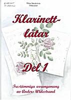 Klarinettlåtan - del 1 by Anders Widestrand