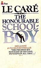 The honourable schoolboy by John Le Carré