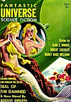Fantastic Universe July 1957 by Hans Stefan…
