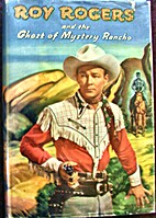 Roy Rogers and the Ghost of Mystery Rancho…