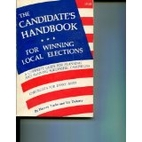 The Candidate's Handbook for Winning…