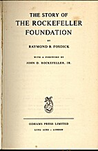 The story of the Rockefeller Foundation by…