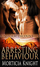 Arresting Behaviour (Uniform Encounters) by…