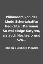 Philanders von der Linde Schertzhaffte…