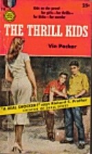 The Thrill Kids by M. E. Kerr