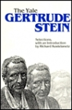 The Yale Gertrude Stein by Gertrude Stein